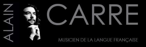 Alain Carré, musicien de la langue française